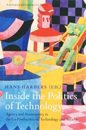 Inside the Politics of Technology