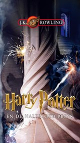 Harry Potter en de halfbloed prins | J.K. Rowling |