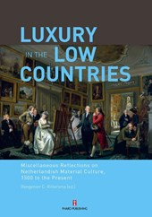 Luxury in the low countries