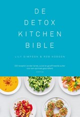 De Detox Kitchen Bible | Lily Simpson ; Rob Hobson | 9789055949519