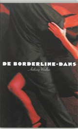 De borderline-dans | Anthony Walker |