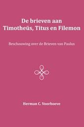De brieven aan Timotheüs, Titus en Filemon
