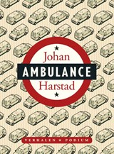Ambulance | Johan Harstad | 9789057596056