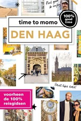 Time to momo Den Haag | Alexandra Gossink & Laurence Harms | 9789057677915