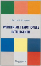 Management Basics Werken met emotionele intelligentie | Berthold Ulsamer |