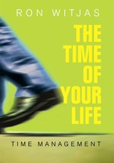 The time of your life | Ron Witjas ; TextCase |