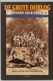 De Grote Oorlog, kroniek 1914-1918 3