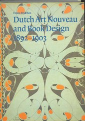 Dutch Art Nouveau and Book Design 1892-1903