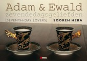Adam en Ewald zevendedagsgeliefden
