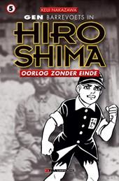 Gen in hiroshima 05. oorlog zonder einde