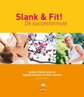 Slank & Fit! De succesformule