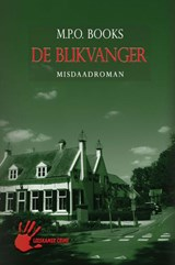 District heuvelrug 04. blikvanger | M.P. O. Books ; M.P.O. Books |