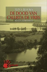 District heuvelrug 07. dood van callista de vries | M.P.O. Books |