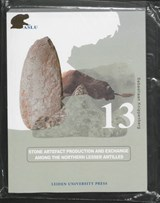 Stone Artefact Production and Exchange among the Lessen Antilles | Sebastiaan Knippenberg |