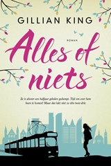Alles of niets! | Gillian King | 9789401900591