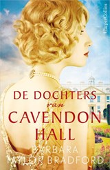 De dochters van Cavendon Hall - Cavendon Hall | Barbara Taylor Bradford | 9789402704808