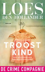 Troostkind | Loes den Hollander | 9789461092366