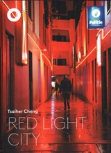 Red Light City | Tsaiher Cheng |