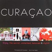 Curaçao, the secret, unmarked, beloved & stylish