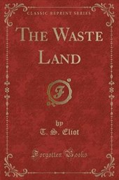 The Waste Land (Classic Reprint)