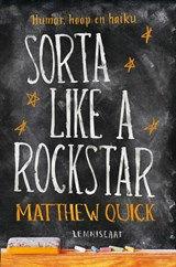 Sorta Like a Rockstar | Matthew Quick |