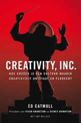 Creativity, Inc. | Ed Catmull ; Amy Wallace | 9789400501201