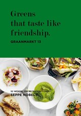 Greens that taste like friendship | Seppe Nobels ; Hilde Smeesters ; Sophie Allegaert | 9789401438476