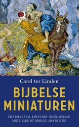 Bijbelse miniaturen | Carel ter Linden | 9789029525893