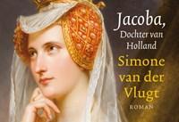 Jacoba, Dochter van Holland | Simone van der Vlugt |