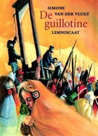 De guillotine | Simone van der Vlugt |