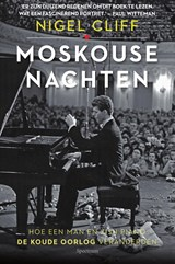 Moskouse nachten | Nigel Cliff | 9789000355334