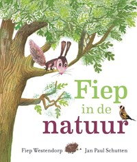 Fiep in de natuur | Jan Paul Schutten |