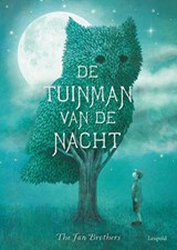 De tuinman van de nacht | The Fan Brothers | 9789025871208