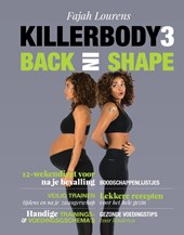 Killerbody 3 - Back in shape | Fajah Lourens |