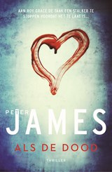Als de dood | Peter James |