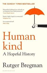 Humankind: a new history of human nature | Rutger Bregman Bregman |