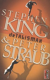 De talisman | Stephen King ; Peter Straub | 9789021015170
