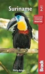 Bradt travel guides Suriname (2nd ed) | Philip Briggs |
