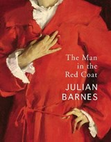 Man in the red coat | Julian Barnes |