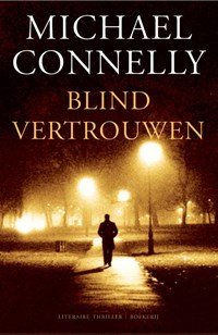 Blind vertrouwen | Michael Connelly |