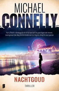 Nachtgoud | Michael Connelly |