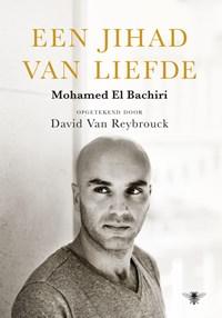 Een jihad van liefde | Mohamed El Bachiri |