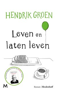 Leven en laten leven | Hendrik Groen |