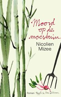 Moord op de moestuin   Nicolien Mizee  