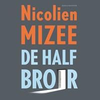 De halfbroer | Nicolien Mizee |