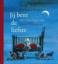 Jij bent de liefste | Hans & Monique Hagen ; Monique Hagen |