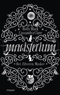 Het zilveren masker | Holly Black ; Cassandra Clare |