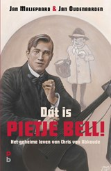 Dát is Pietje Bell! | Jan Maliepaard ; Jan Oudenaarden | 9789020608571