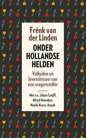 Onder Hollandse helden