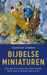 Bijbelse miniaturen | Carel ter Linden | 9789029525084